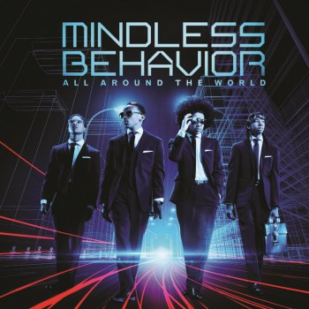 All Around the World Mindless Behavior - lyrics