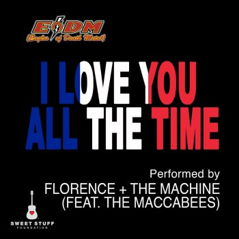 Testi I Love You All the Time (Play It Forward Campaign) [feat. The Maccabees]