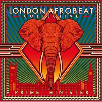 Prime Minister by London Afrobeat Collective album lyrics
