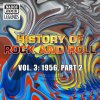 History Of Rock And Roll, Vol. 3: 1956, Part 2 Various Artists - cover art