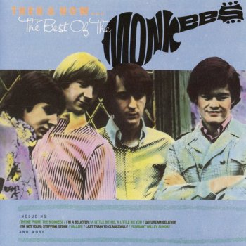 Testi Then & Now ... The Best of The Monkees