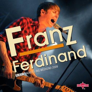 Testi BBC Radio 1's Big Weekend 2009: Franz Ferdinand (Live)