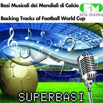 Testi Basi Musicali Dei Mondiali Di Calcio (Football World Cup Backing Tracks)