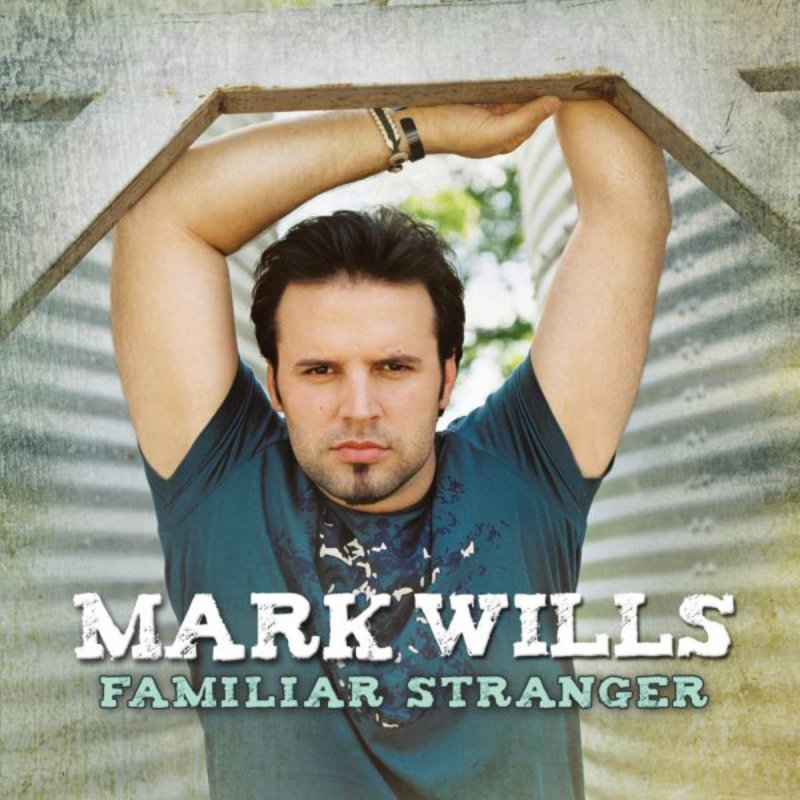 Greatest Hits - Mark Wills Listen and discover music at