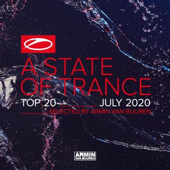 Testi A State Of Trance Top 20 - July 2020 (Selected by Armin van Buuren)