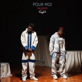Testi Pour moi (feat. Franglish) - Single