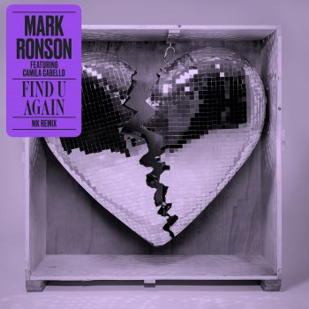 Testi Find U Again (feat. Camila Cabello) [MK Remix] - Single