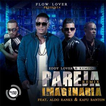 Testi Pareja Imaginaria (Remix) [feat. Kemzo, Aldo Ranks & Kafu Banton] - Single