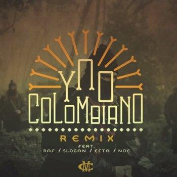 Testi Colombiano (Remix) [feat. Slogan, RAF, Efta & N.O.E.] - Single
