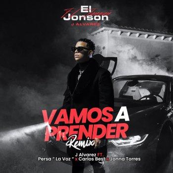 Testi Vamos a Prender (Remix) [feat. Persa La Voz, Carlos Best & Jonna Torres] - Single