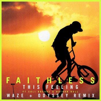 Testi This Feeling (feat. Suli Breaks & Nathan Ball) [Waze & Odyssey Remix] [Edit] - Single