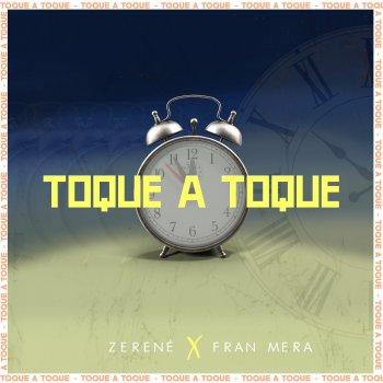 Testi Toque a Toque (feat. Fran Mera) - Single
