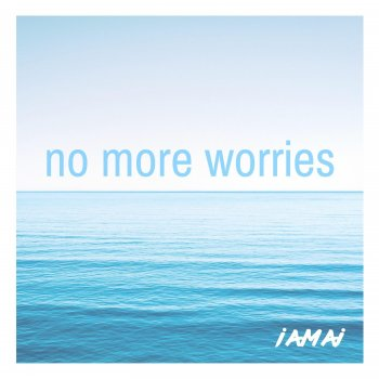No More Worries - Single - cover art