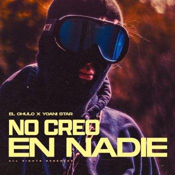 Testi No Creo en Nadie (feat. Yoani Star) - Single