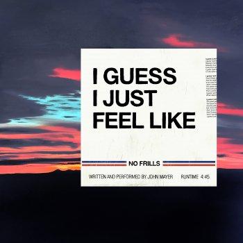 Testi I Guess I Just Feel Like - Single