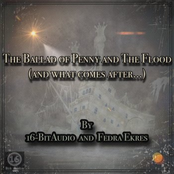 The Ballad of Penny and the Flood (And What Comes After...) - Single - cover art