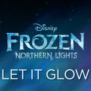 """Testi Let It Glow (From """"Frozen Northern Lights"""") - Single"""