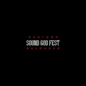 Testi Sound God Fest Reloaded