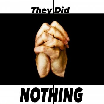 Testi They Did Nothing - Single