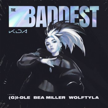 THE BADDEST (feat. bea miller & League of Legends) lyrics – album cover