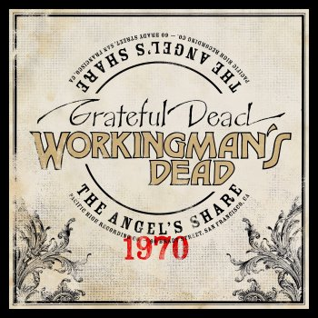 Testi Workingman's Dead: The Angel's Share