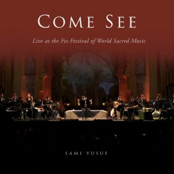 Testi Come See (Live at the Fes Festival of World Sacred Music)