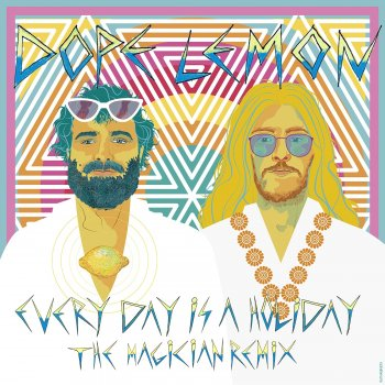 Testi Every Day Is A Holiday (feat. Winston Surfshirt) [The Magician Remix] - Single