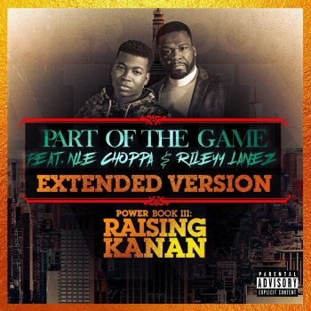 Testi Part of the Game (Extended Version) [feat. NLE Choppa & Rileyy Lanez] - Single