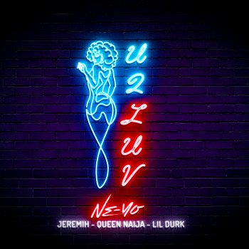 Testi U 2 Luv (Remix) [feat. Jeremih, Queen Naija & Lil Durk] - Single