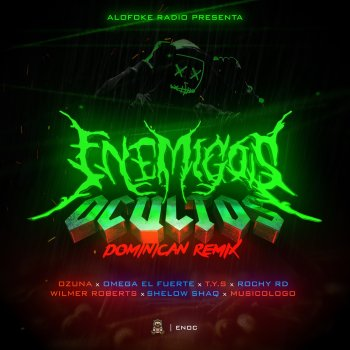 Enemigos Ocultos (Dominican Remix) [feat. Wilmer Roberts, Shelow Shaq, Rochy RD, Musicologo & T.y.S] - Single - cover art