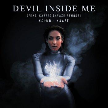 Testi Devil Inside Me (feat. KARRA) [KAAZE Remode] - Single