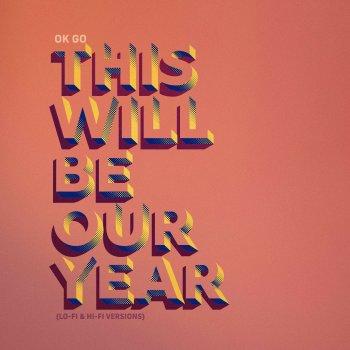 Testi This Will Be Our Year (Lo-Fi & Hi-Fi Versions)