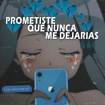 Testi Prometiste que Nunca Me Dejarias