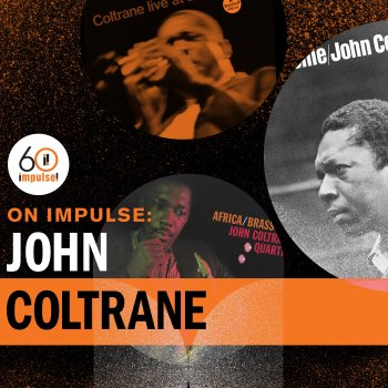 Testi On Impulse: John Coltrane