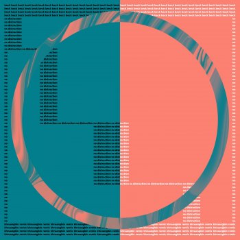 Testi No Distraction (Khruangbin Remix)