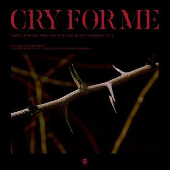 Testi CRY FOR ME - Single