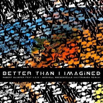 Testi Better Than I Imagined (KAYTRANADA Remix) [feat. Her & Meshell Ndegeocello] - Single
