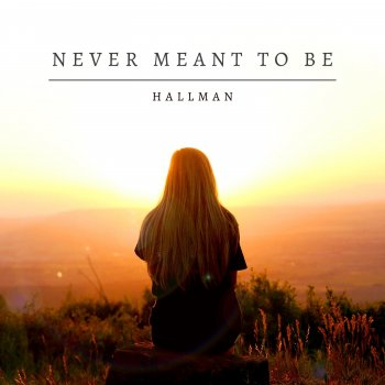 Testi Never Meant To Be - Single