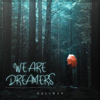 Testi We Are Dreamers