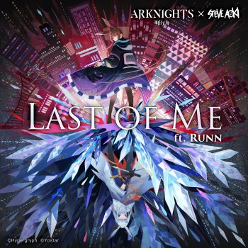 Testi Last of Me (feat. RUNN) [Arknights Soundtrack] - Single