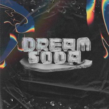 Testi Dream Soda - Single