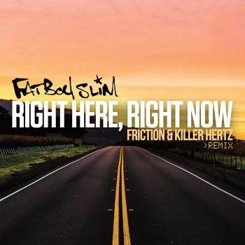 Testi Right Here Right Now (Friction & Killer Hertz Remix) - Single