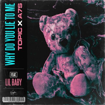 Testi Why Do You Lie To Me (feat. Lil Baby)
