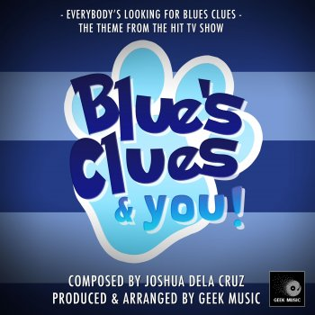 "Testi Everybody's Looking For Blues Clues (From ""Blue's Clues & You!"")"