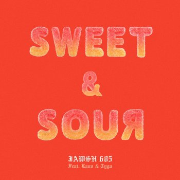 Testi Sweet & Sour (feat. Lauv & Tyga) - Single