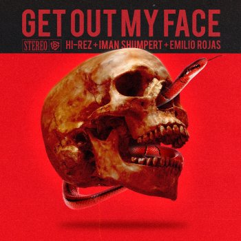 Testi Get Out My Face - Single