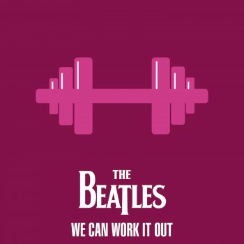 Testi The Beatles - We Can Work It Out
