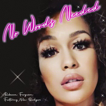 Testi No Words Needed (feat. Nile Rodgers) - Single