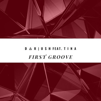 Testi First Groove (feat. Tina) - Single
