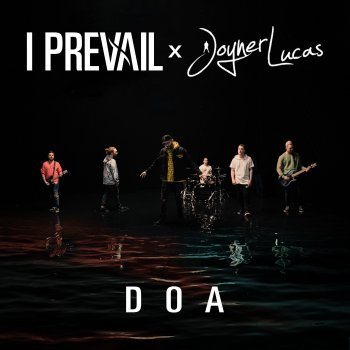 Testi DOA (feat. Joyner Lucas) - Single